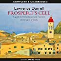 Prospero's Cell (       UNABRIDGED) by Lawrence Durrell Narrated by Daniel Pirrie