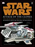 img - for Star Wars: Attack of the Clones Incredible Cross-Sections book / textbook / text book