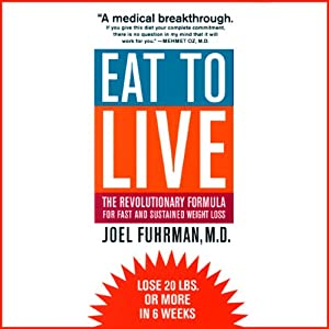 Eat to Live Audiobook