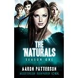 The 'Naturals: Awakening (Episodes 5-8 -- Season 1) (The 'Naturals: Awakening Season One Boxset Book 2) ~ Aaron Patterson