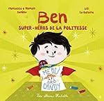 BEN, SUPER-H�ROS DE LA POLITESSE