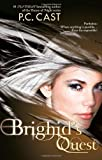 Brighid's Quest (Harlequin Teen) (0373210167) by Cast, P.C.