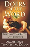 Doers of the Word: Putting Your Faith Into Practice