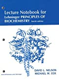 Lehninger Principles of Biochemistry Lecture Notebook (0716759543) by Nelson, David L.