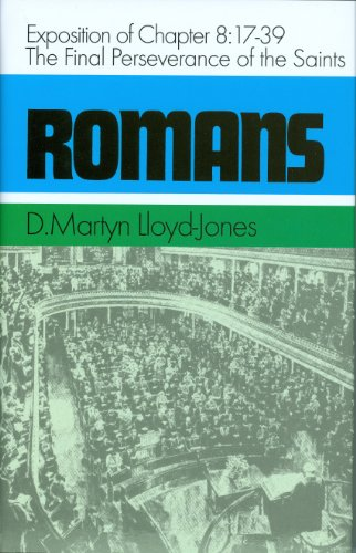 the-final-perseverance-of-the-saints-exposition-of-chapter-817-39-romans-series