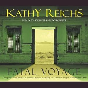 Fatal Voyage: Temperance Brennan, Book 4 | [Kathy Reichs]