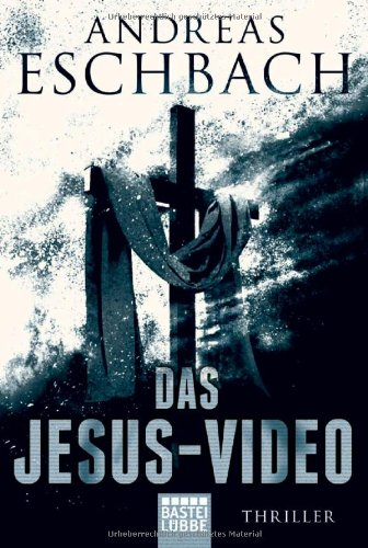 Das Jesus Video (Das Jesus Video, #1)