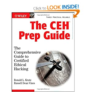 Download book The CEH Prep Guide: The Comprehensive Guide to Certified Ethical Hacking