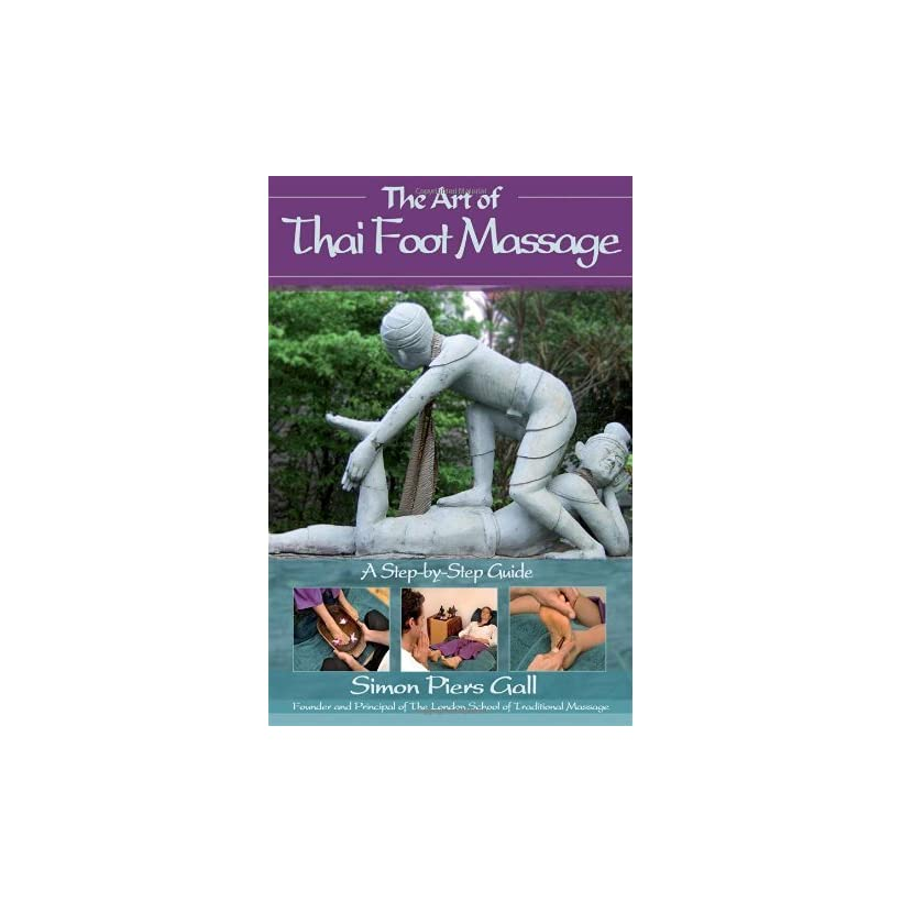 The Art of Thai Foot Massage A Step by Step Guide