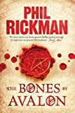 Phil Rickman The Bones of Avalon