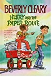 HENRY AND THE PAPER ROUTE (0439239192) by CLEARY, BEVERLY