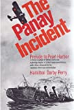 The Panay Incident: Prelude to Pearl Harbor