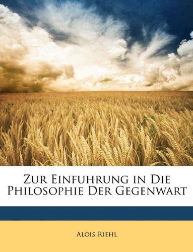 Zur Einfuhrung in Die Philosophie Der Gegenwart