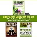 Mindfulness Meditation Box Set: Mindfulness, Chakras and Meditation for Beginners Speech by Linda Harris Narrated by Daniel Hawking