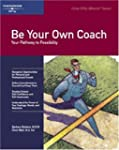 Crisp: Be Your Own Coach: Your Pathwa...