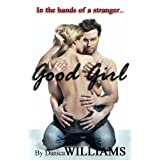 Good Girl, In the Hands of a Stranger - No Way Out (Erotika Short Stories)by Danica Williams