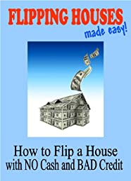 Flipping Houses Made Easy