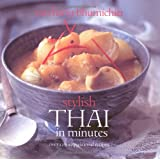 Stylish Thai in Minutes: Over 120 Inspirational Recipesby Vatcharin Bhumichitr
