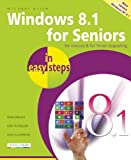 Michael Price Windows 8.1 for Seniors In Easy Steps