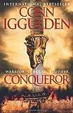 Conqueror (Conqueror, Book 5) Conn Iggulden