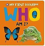 Roger Priddy My First Peekaboo: Who Am I?