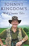 Johnny Kingdom Johnny Kingdom's West Country Tales