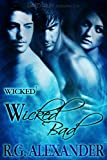 Wicked Bad: Wicked, Book 2 (Wicked 3)