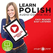 Learn Polish - Easy Reader - Easy Listener - Parallel Text - Learn Polish Audio Course No. 2 |  Polyglot Planet