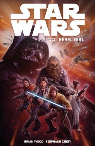 Star Wars Volume 3: Rebel Girl by Dark Horse Books