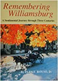 img - for Remembering Williamsburg book / textbook / text book