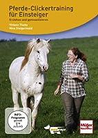 Pferde-Clickertraining für Einsteiger: Erziehen und gymnastizieren von Dogtale-movies