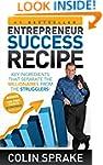 Entrepreneur Success Recipe: Key ingr...