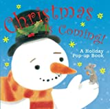 img - for Christmas Is Coming!: A Holiday Pop-up Book book / textbook / text book
