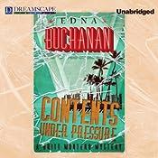 Contents Under Pressure: Britt Montero, Book 1   Edna Buchanan