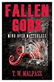img - for Mind over Matterless (Fallen Gods Saga Book 3) book / textbook / text book