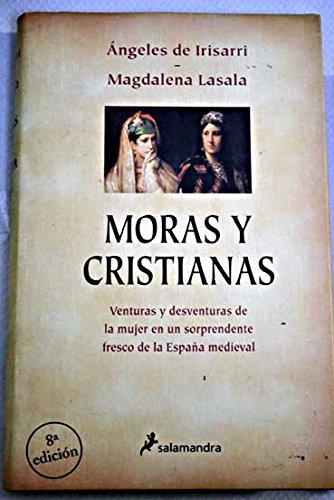 Moras Y Cristianas