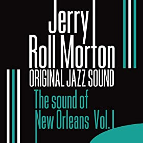 The Sound of New Orleans, Vol. 1 (Original Jazz Sound)