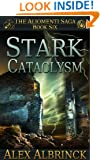 Stark Cataclysm (The Aliomenti Saga - Book 6)