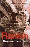 Resurrection Men [Book 13 in the Inspector Rebus series]