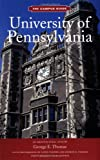 University of Pennsylvania: The Campus Guide