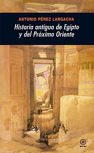 Historia antigua de Egipto y del Próximo Oriente (Universitaria)