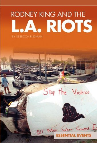 Rodney King and the L.A. Riots (Essential Events (ABDO))