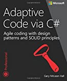 img - for Adaptive Code via C#: Agile coding with design patterns and SOLID principles (Developer Reference) book / textbook / text book