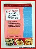 Even More Top Secret Recipes, More Amazing Kitchen Clones of America