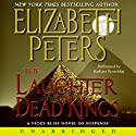 Laughter of Dead Kings: The Sixth Vicky Bliss Mystery (       UNABRIDGED) by Elizabeth Peters Narrated by Barbara Rosenblat