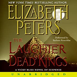 Laughter of Dead Kings: The Sixth Vicky Bliss Mystery | [Elizabeth Peters]