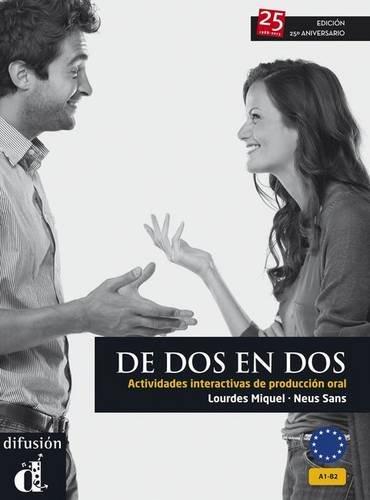 De dos en dos (Edición 25 aniversario) (Ele - Texto Español)