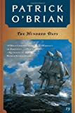 img - for The Hundred Days (Vol. Book 19) (Aubrey/Maturin Novels) book / textbook / text book