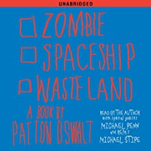 Zombie Spaceship Wasteland: A Book by Patton Oswalt (       UNABRIDGED) by Patton Oswalt Narrated by Patton Oswalt