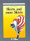img - for Skirts and More Skirts (Twentieth Century Histories of Fashion) book / textbook / text book